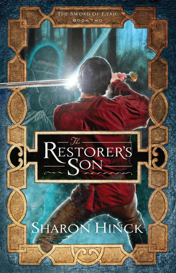 The Restorer's Son (Sword of Lyric Book 2)
