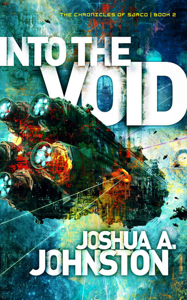 Into the Void (Chronicles of Sarco Book 2)