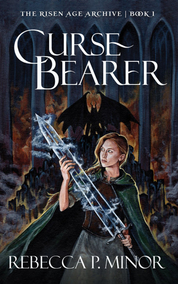 Curse Bearer (The Risen Age Archive - Volume 1)
