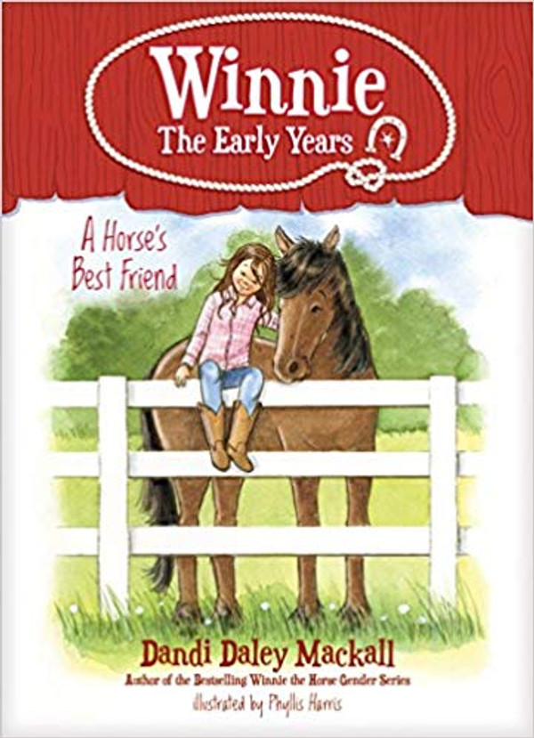A Horse's Best Friend (Winnie: The Early Years)