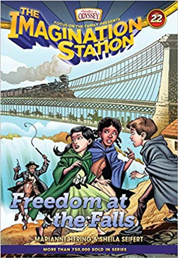 Freedom at the Falls (AIO Imagination Station - Book 22)
