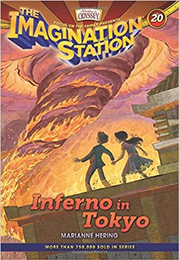 Inferno in Tokyo (AIO Imagination Station - Book 20)