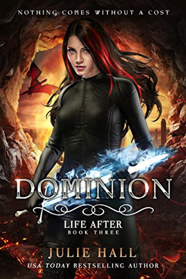 Dominion (Life After - Book 3)