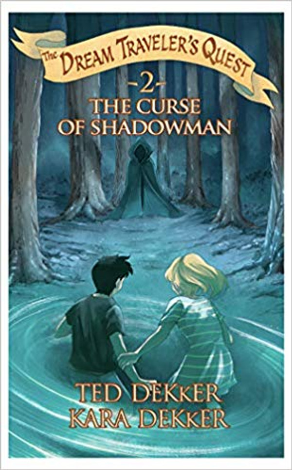 The Curse of the Shadowman (The Dream Traveler's Quest, Book 2) Paperback