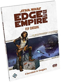 Star Wars: Edge of the Empire - Fly Casual