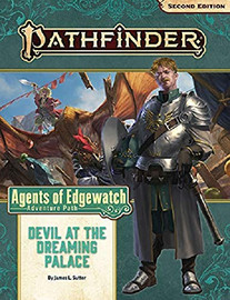 Pathfinder 2nd Edition: Adventure Path: Agents of Edgewatch (1 of 6): Devil at the Dreaming Palace