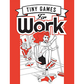 Tiny Games For Work (book)