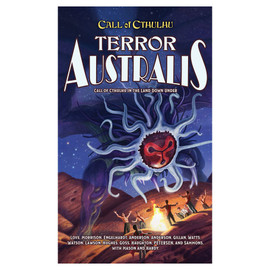Call of Cthulhu Role-Playing Game: Terror Australis