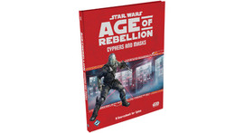 Star Wars RPG: Age of Rebellion: Cyphers and Masks