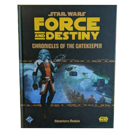 Star Wars RPG: Force and Destiny: Chronicles of the Gatekeeper