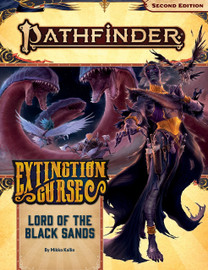 Pathfinder 2nd Edition: Adventure Path: Extinction Curse (5 of 6): Lord of the Black Sands