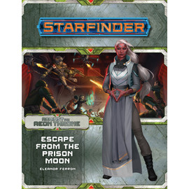 Starfinder: Adventure Path: Against the Aeon Throne 2: Escape from the Prison Moon