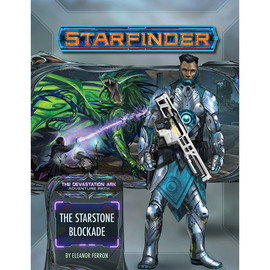 Starfinder: Adventure Path: The Devastation Ark: The Starstone Blockade