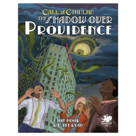 Call of Cthulhu Role-Playing Game: The Shadow over Providence