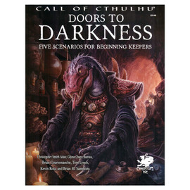 Call of Cthulhu: Doors to Darkness: Five Scenarios for Beginning Keepers
