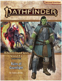 Pathfinder 2nd Edition: Adventure Path: Abomination Vaults (1 of 3): Ruins of Gauntlight