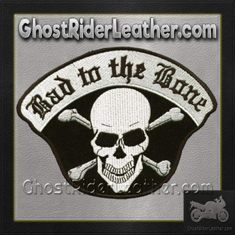 Bad To The Bone Skull Crossbones Patch / SKU GRL-C221-DL
