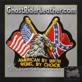Eagle with American By Birth Rebel By Choice Patch - SKU GRL-PAT-B110-DL