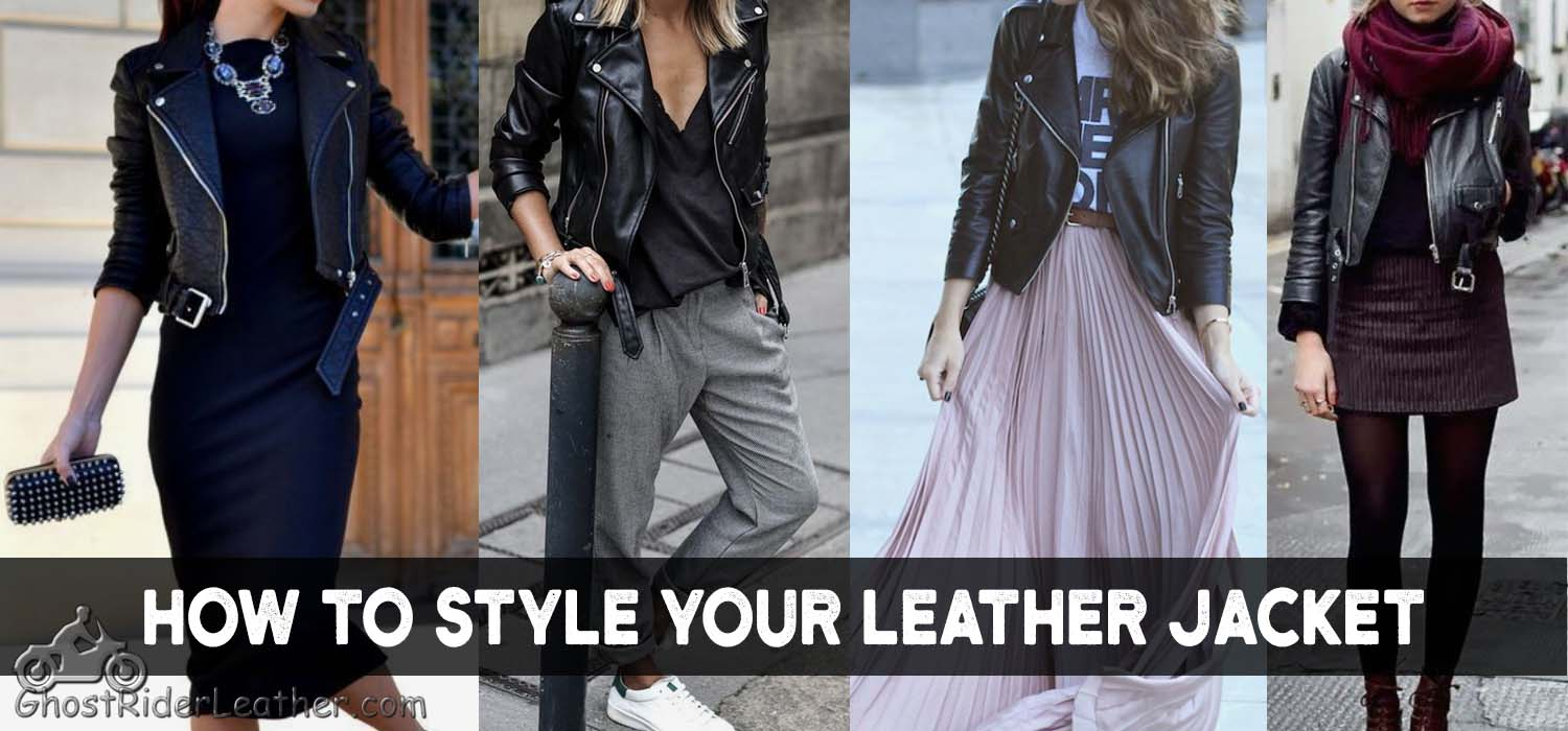 How To Style Your Ladies Leather Jacket - Fashion How To