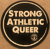 The Strong Athletic Queer sticker is based on the original artwork of the Strong Athletic Queer shirt. This sticker is bold, just like the people that it represents. This sticker is black with white ink.
