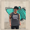 This is the front of the Strong Athletic Trans Muscle Tank. We created this tank for all of the trans athletes who want to wear these words across their chest. Some will never wear this in public, while others will wear this at the gym, at the grocery store or any where else they go. Regardless of where ever you wear it, just know that Strong Athletic is so proud to have you choose this shirt to wear across your chest. All of the profits from this design are donated to Pull for Pride's Share the Platform Grant.