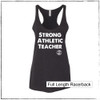 This is the front of the Strong Athletic Teacher Full Length Racerback Tank in Heather Black with Bold White Ink printed on the front. If you love shirts for teachers, this one is for you. If you're looking for a gift to give your child's favorite teacher during Teacher's Week, this one is a perfect option. We print this design on Bella Canvas 8430.   $1 from each shirt sold is donated to Girls on Track Foundation. #strongathletic , #strongathleticteacher , #dedicatedteacher