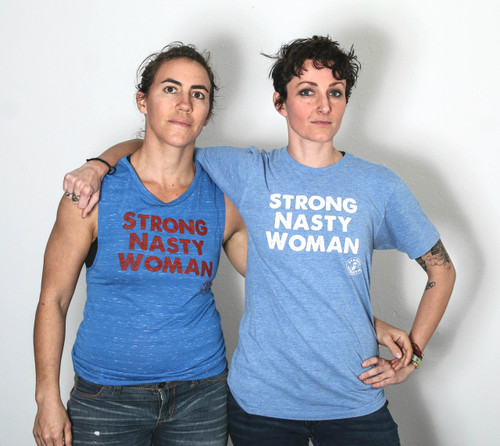 These are the two original Strong Nasty Women shirts made by Strong Athletic. Nasty are everywhere. Be vocal. Never quit.