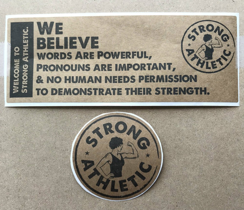 Get both stickers and save some $$. We Believe sticker + Strong Athletic sticker, both printed in black ink on kraft paper. These stickers are perfect for indoor use.