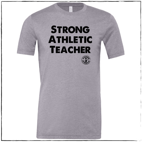 "This is the front of the Strong Athletic Teacher Storm Heather Tri-Blend Crew Neck T-shirt with Black Ink. This tank fits typical to ""all gender"" t-shirts."