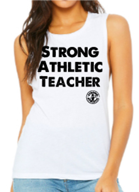 This is the front of the Strong Athletic Teacher White Muscle Tank with Black Ink