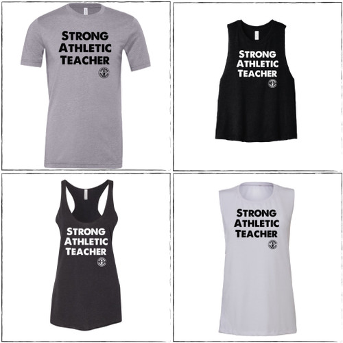 These are the four styles of shirts that the Strong Athletic Teacher shirt comes in. Looking for the perfect gift for your child's teacher? Or want to give yourself a present for being such a dedicated teacher? Consider this shirt! Strong Athletic is owned by the daughter of a teacher and this very shirt was printed by a teacher who also does screen printing. $1 from each shirt is donated to Girls on Track Foundation.