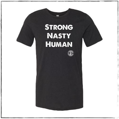 Strong Nasty Human Crew Neck Shirt