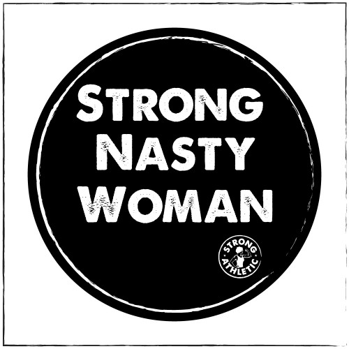 "This is the Strong Nasty Woman Sticker. These black and white stickers are 2.5"" x 2.5"" and are made in the USA. When you purchase 3 we use regular first class mail, with no tracking. When you purchase 5 or 10 we use tracking. We also send you one of our ""We Believe"" Stickers and one of our Strong Athletic logo stickers as part of your purchase."