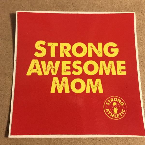 We created the Strong Awesome Mom sticker because there are so many awesome moms in the world who are constantly demonstrating their strength and athleticism.  We love that these moms are showing their kids how strong they are and are showing them that women and moms are strong too.