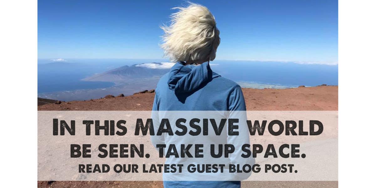 be-massive-take-up-space-blog-post-1.jpg