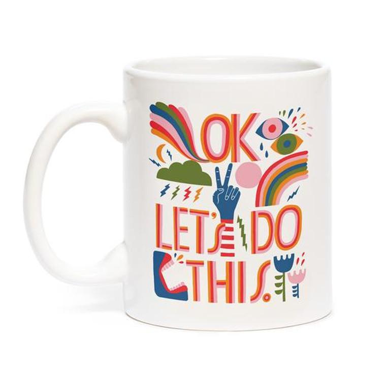 """""""Ok Let's Do This"""" Mug"""