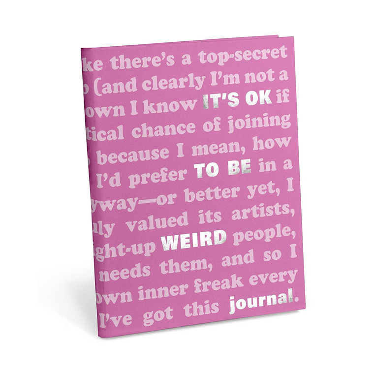 """It's Ok To Be Weird"" Prompted Journal"