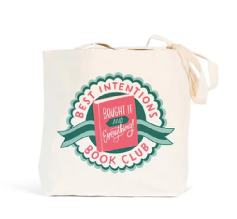 """""""Best Intentions"""" Tote Bag"""