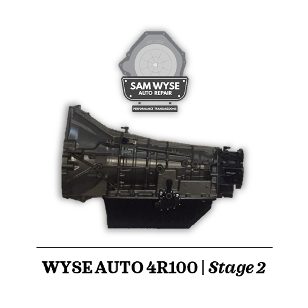 SAM WYSE 4R100/E4OD | STAGE 2 - 600HP Sam Wyse Has been building ford transmissions for over 10 years and continues to build some of the best E4OD, 4R100, 5R110 and 6R140 Transmissions available. You can rest assured when buying a Sam Wyse transmission that you are going to be receiving the best.