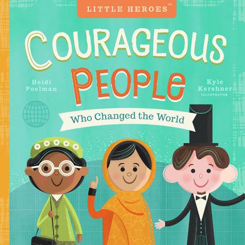 Gente Valiente que Cambió el Mundo (Libro en Inglés)