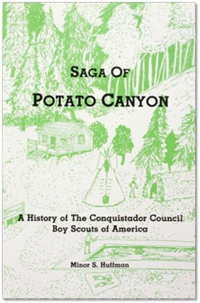 Saga of Potato Canyon