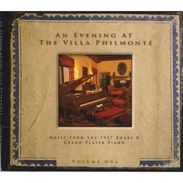 An Evening At The Villa Philmonte CD
