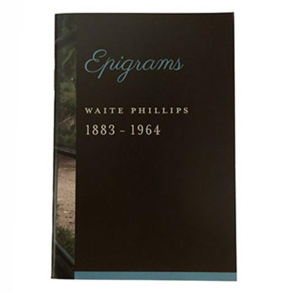 Waite Phillips Epigrams