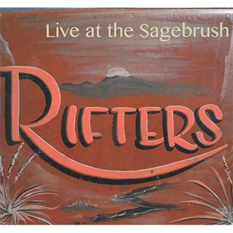 Rifters Live at the Sagebrush CD