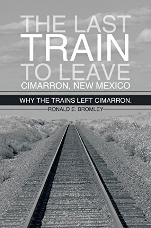 Last Train To Leave Cimarron