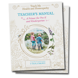 Teach Me Health & Homeopathy - Preschool and Kindergarten Primer