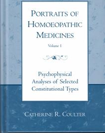 Portraits of Homoeopathic Medicines, Vol. 1