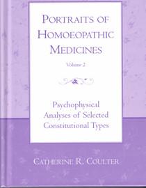 Portraits of Homoeopathic Medicines, Vol. 2