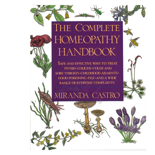 Complete Homeopathy Handbook
