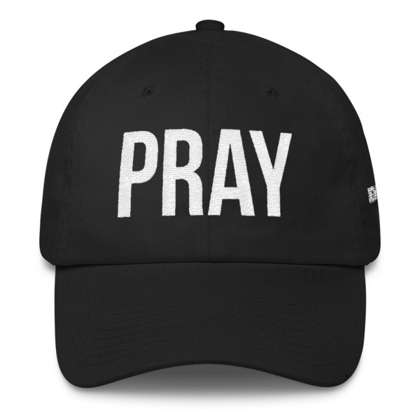 PRAY - Dad Hat - Black